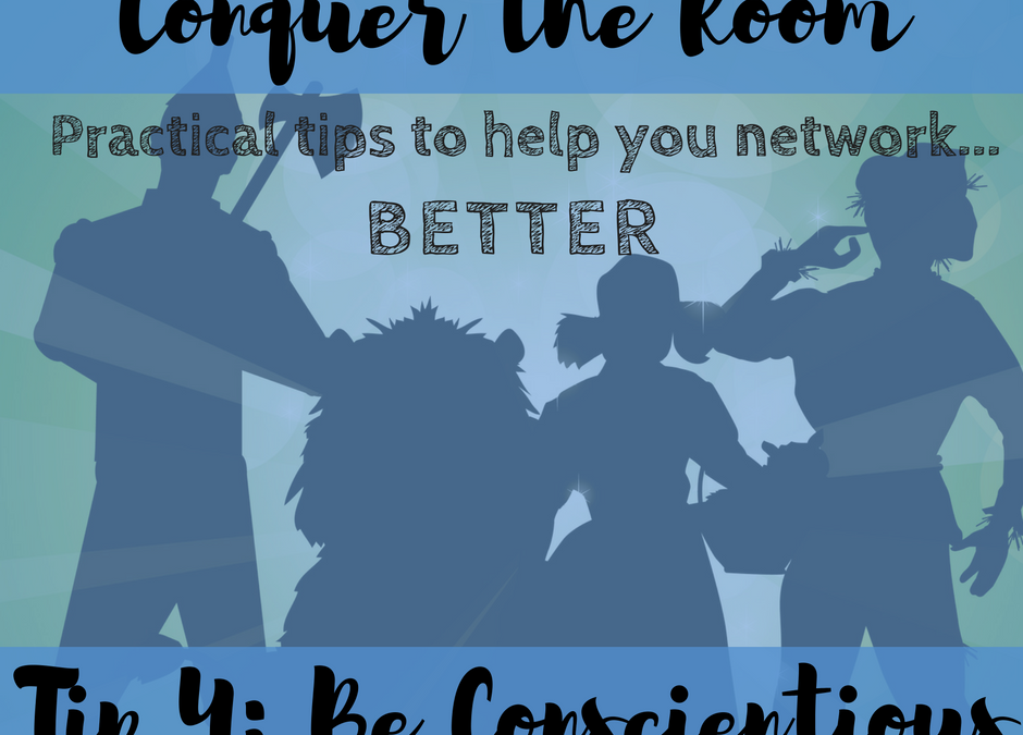 How to be like Dorothy: Conquer Networking Tip #4