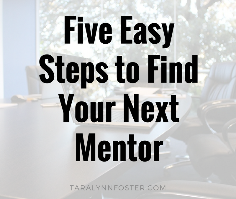 Five Easy Steps to Find Your Next Mentor